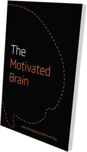 The Motivated Brain: The book
